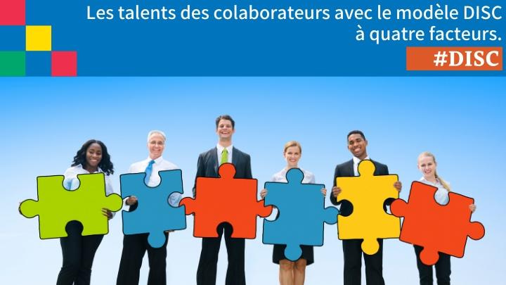 Découvrez les talents des collaborateurs avec le modèle DISC