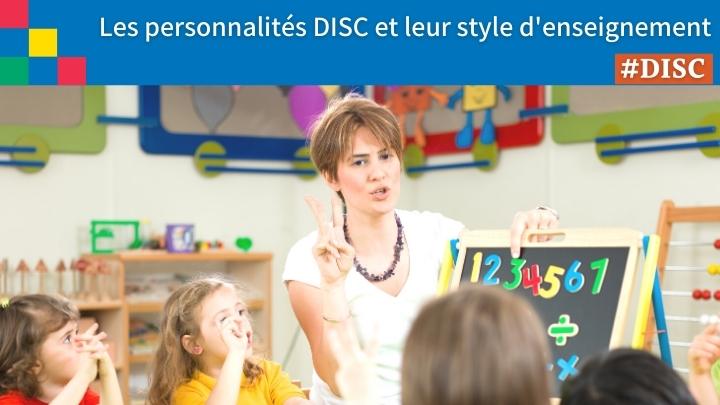Les personnalités DISC et leur style d'enseignement